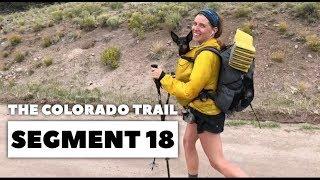 The Colorado Trail, Segment 18: CO Hwy-114 to CR-17Ff (mile 302.6 - 316.6)