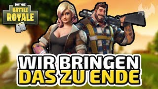 Wir bringen das zu Ende - ♠ Fortnite Battle Royale ♠ - Deutsch German - Dhalucard