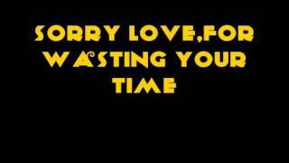 Anthony Neely-Sorry That I loved You With Lyrics