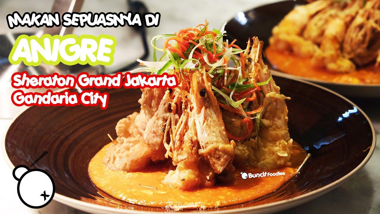 Anigré (All You Can Eat) | Sheraton Grand Jakarta Gandaria City Hotel