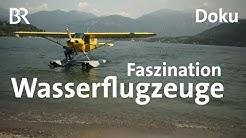 Wasserflugzeuge heute: Starten und landen lernen auf dem Comer See | Doku | freizeit | BR