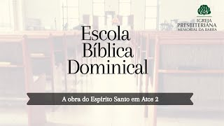 Escola Bíblica Dominical - Rev. Bruno Almeida