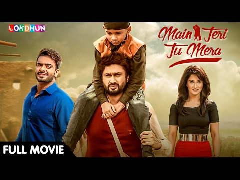 Main Teri Tu Mera (FULL MOVIE) - Roshan Prince, Mankirt Aula