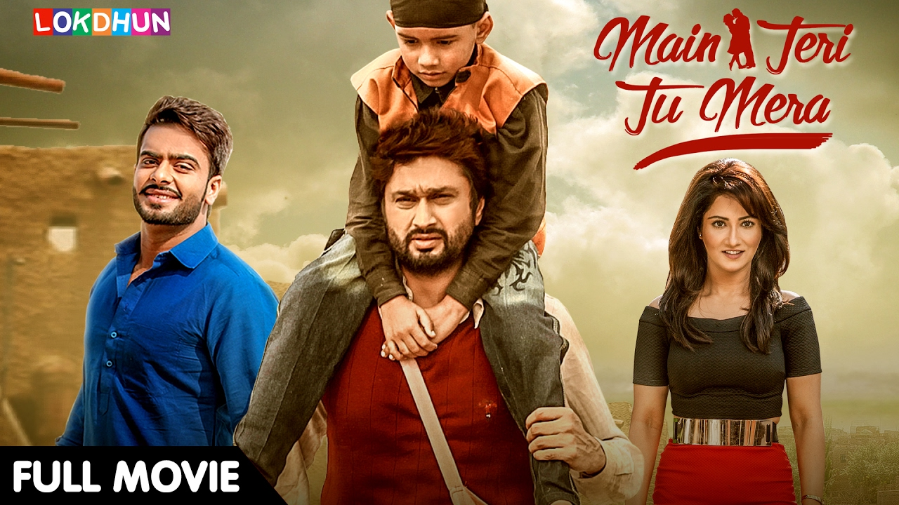 Download Main Teri Tu Mera (FULL MOVIE) - Roshan Prince, Mankirt Aulakh | Latest Punjabi Movie 2019
