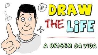 Draw THE Life: A Origem da Vida