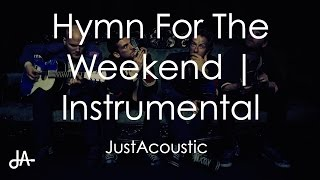 Hymn For The Weekend - Coldplay (Acoustic Instrumental)