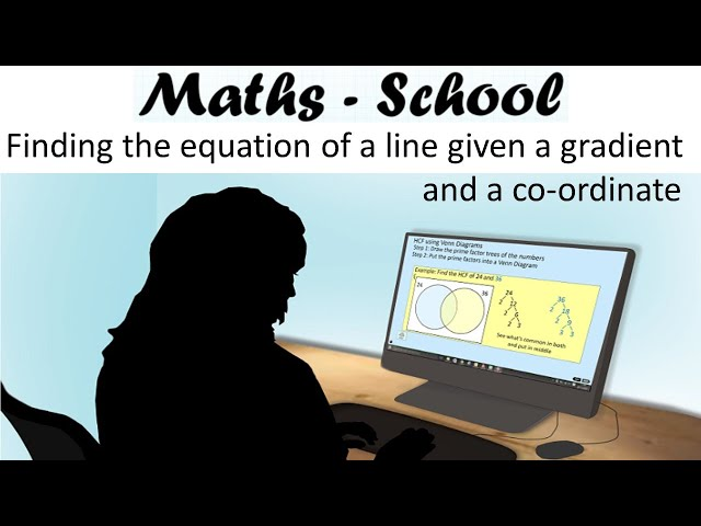 Equation of a line with a gradient and a co-ordinate GCSE Maths revision lesson (Maths - School)