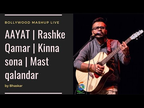 AAYAT - BAAJIRAO MASTANI , RASHKE QAMAR, Kinna sona, Mast Qalandar MASHUP by Bhaskar live in Canada.