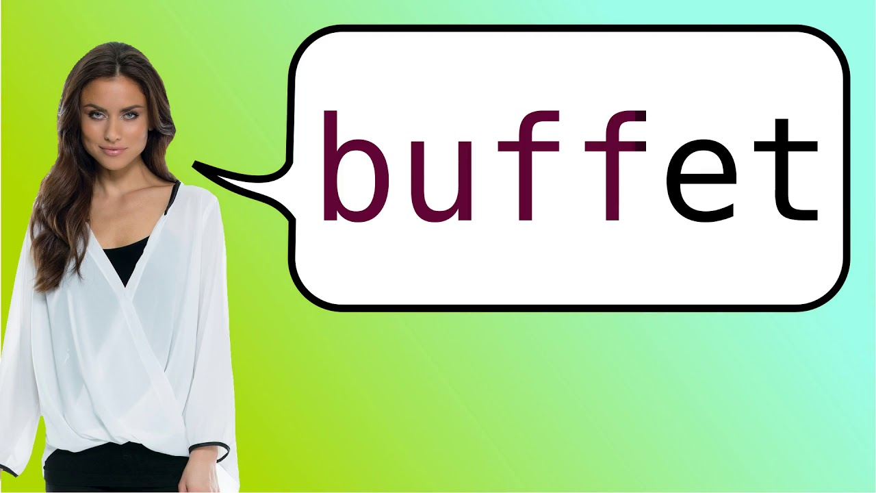 How To Say Buffet In French Youtube
