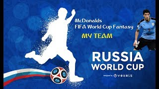 My McDonalds Fantasy Football 2018 World Cup Team!