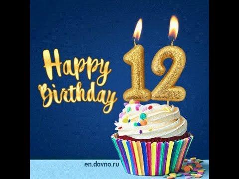Happy 12th Birthday Wishes 12th Happybirthdaywhatsapp Happybirthday Youtube