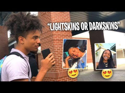 Which Do You Prefer ? Lightskins or Darkskins   Public Interview (School Edition)