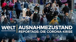 COVID-19-REPORTAGE: Eine Welt im CORONA-Ausnahmezustand