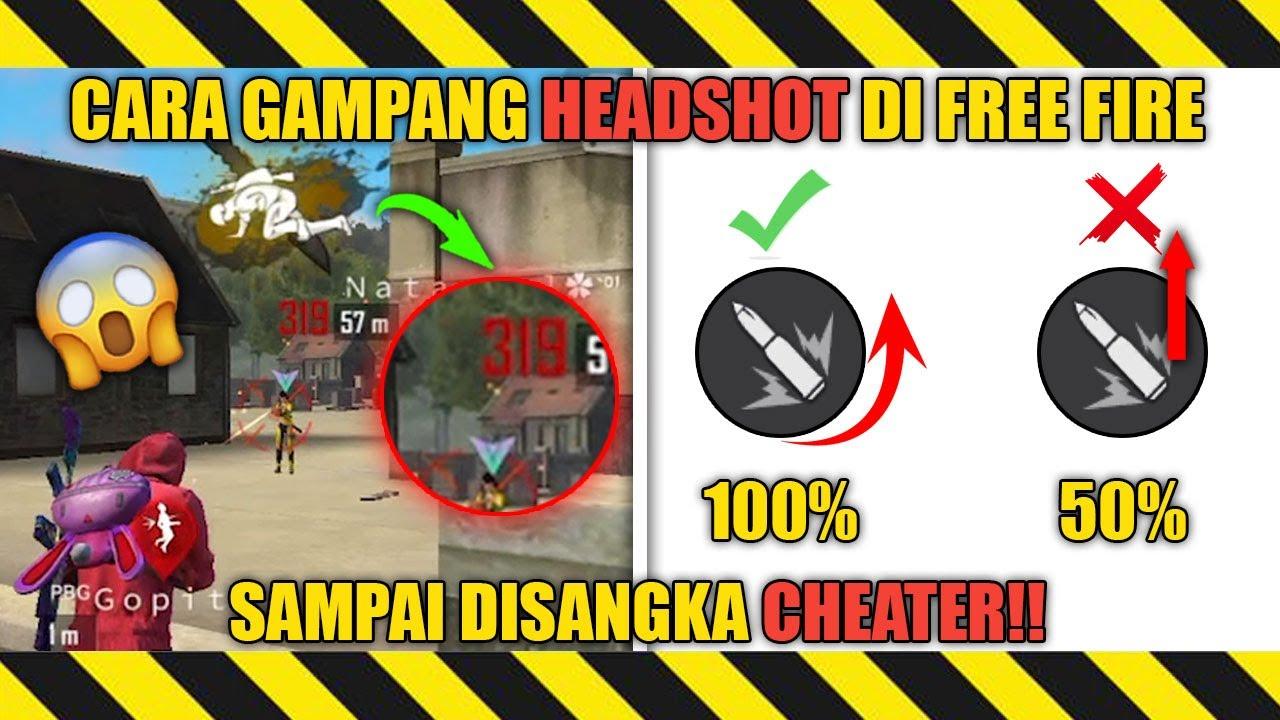 Dijamin Headshot Cara Gampang Headshot Di Free Fire Trik Headshot Free Fire Terbaru Youtube