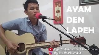 Ayam Den Lapeh - Ria Amelia (Cover By Egi Solviandi)