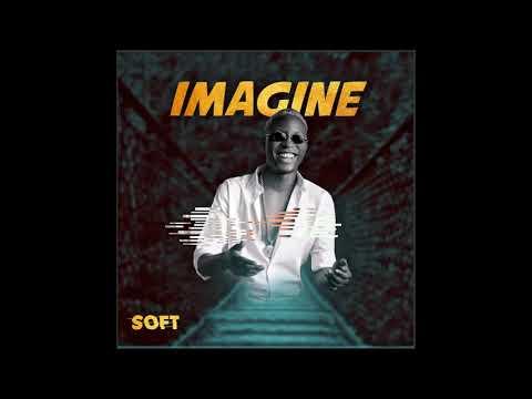 Soft -  Imagine (Audio)