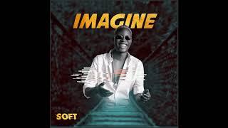 Cover images Soft -  Imagine (Audio)