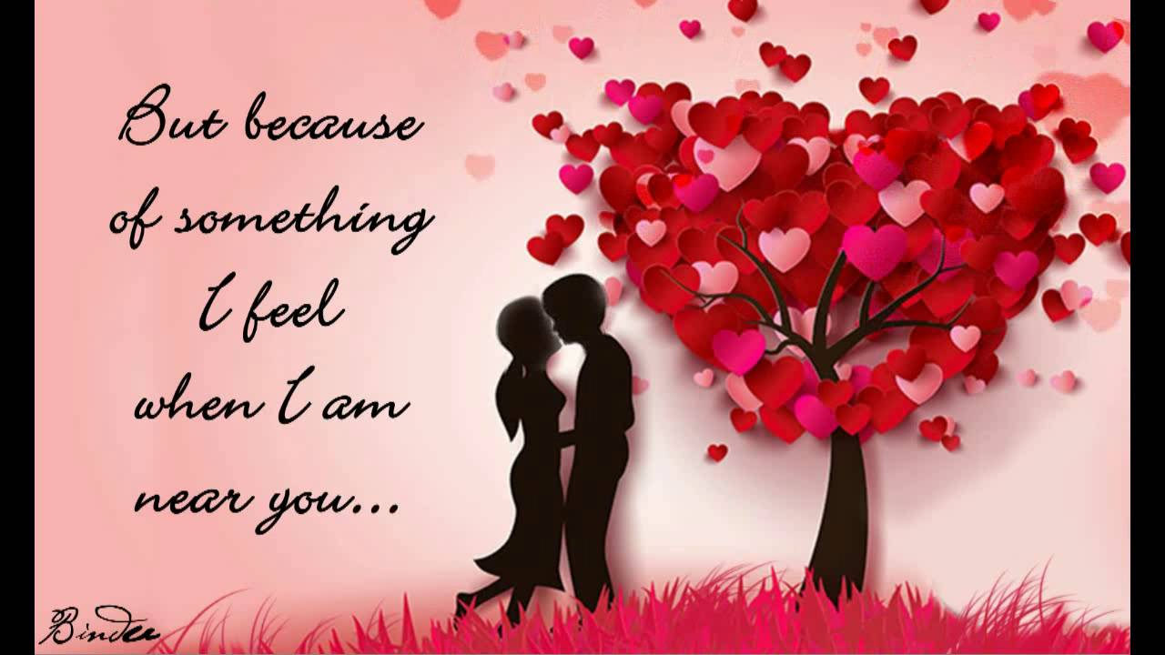 When I Am Near You Happy Valentines Day Greetings Youtube
