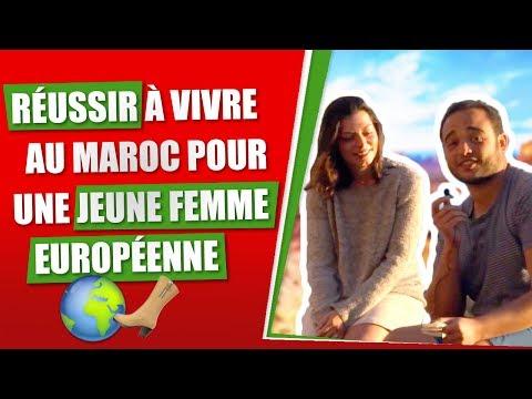 Réussir à vivre au Maroc pour une jeune femme européenne