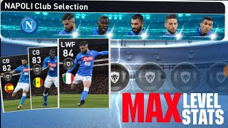 Max Stats Of Napoli Club Selection Players | PES 2019