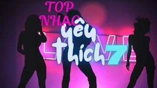 TOP NHẠC YÊU THÍCH-7
