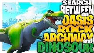 """""""Search between an oasis, rock archway and dinosaurs"""" - Week 2 Hidden Star Location"""