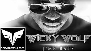 WICKY WOLF - J'me bats - 4k (Remastered)