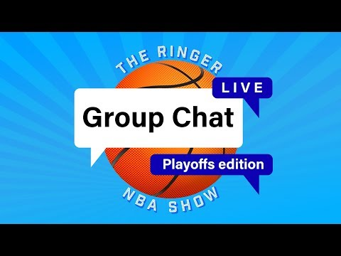 NBA Group Chat Live: Playoffs Edition