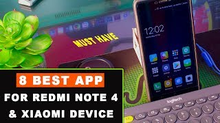 8 Best App For Redmi Note 4 or Any Xiaomi Device