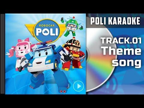 Poli Karaoke : Track 01.Theme song | | Robocar Poli Special