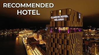 Clarion Hotel Helsinki | RECOMMENDED hotel 2019!