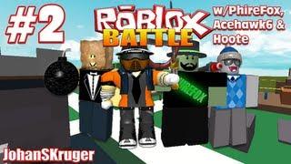 Fail Blue Teammates! - Roblox Battle Ep. 2 w/ PhireFox, Acehawk6 & Hoote