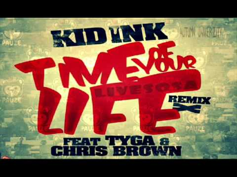 Kid of time download brown chris ft your tyga ink life