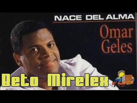 No merece una traicion- Omar Geles (Con Letra HD) Ay Hombe!!!