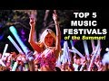 Gambar cover Top 5 Festivals of The Summer