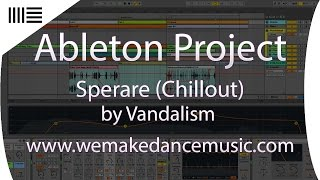 Ableton Template - Chillout - Sperare by Vandalism Samples