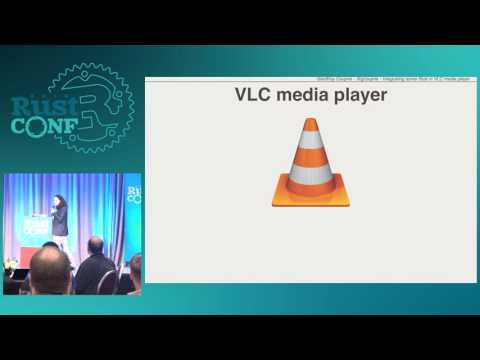 RustConf 2016 - Integrating Some Rust in VLC Media Player by Geoffroy Couprie