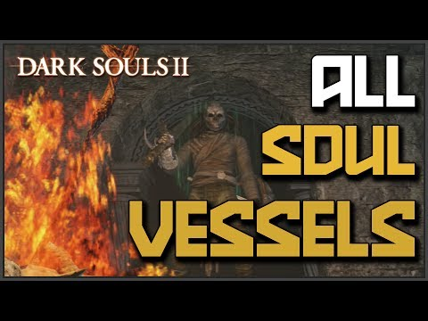 Dark Souls 2: All Soul Vessel Locations (Reset Your Stats)