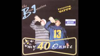 Brown Intentions - My 40 Ounce (FULL ALBUM)
