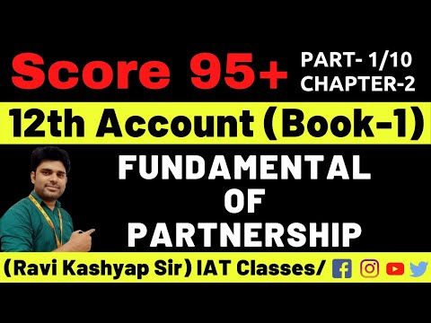 Fundamental of Partnership Class 12 Accounts,[Par-1] What is Partnership