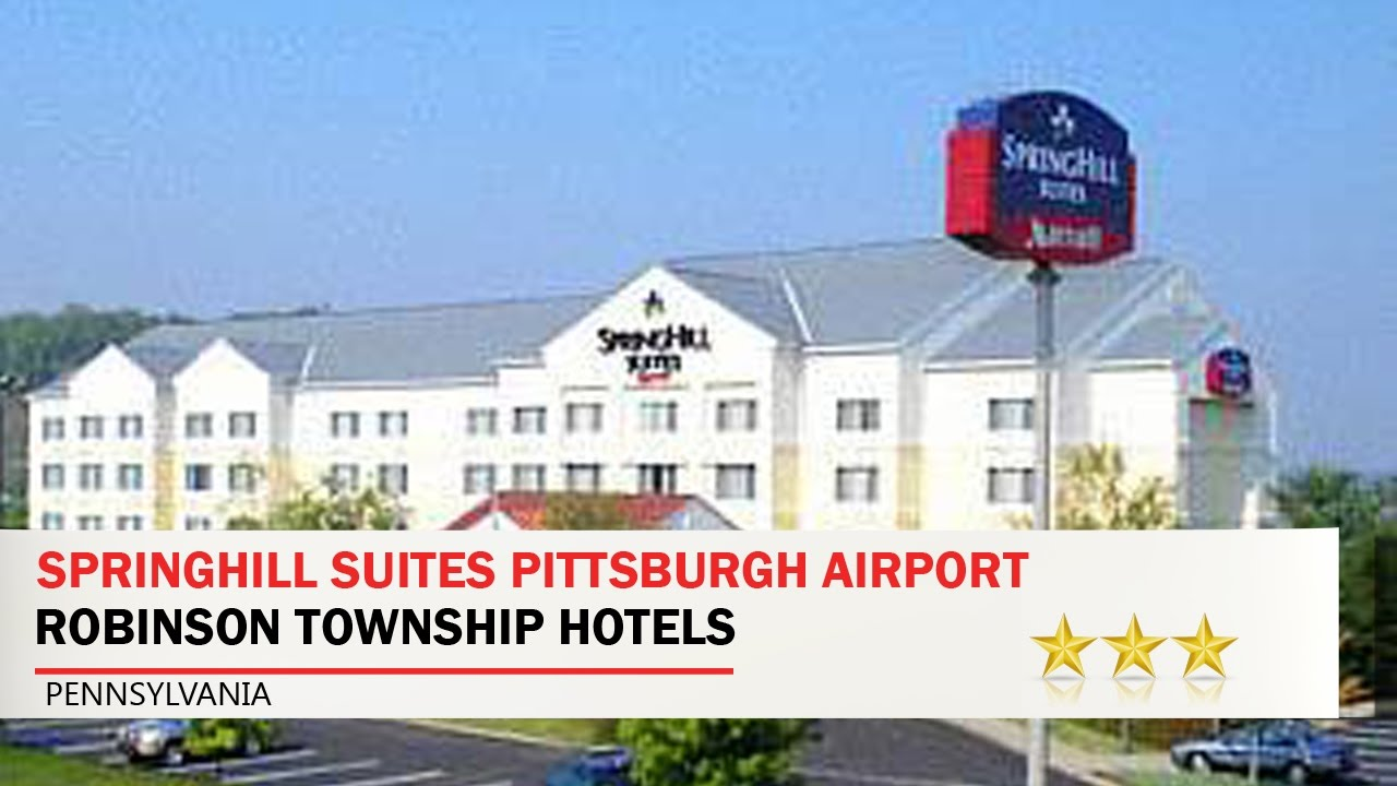Springhill Suites Pittsburgh Airport Robinson Township Hotels Pennsylvania