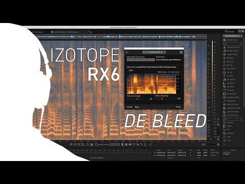 Izotope RX6 - Using De-bleed