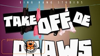 Lawless - Take Off De Draws - September 2017
