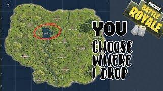 Fortnite | YOU Choose Where I DROP! Fortnite WINS and HIGH Kill Games!