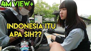 ANAK SMA JEPANG TAU INDONESIA ????