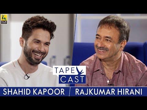 Shahid Kapoor & Rajkumar Hirani  Tape Cast  FlyBeyond