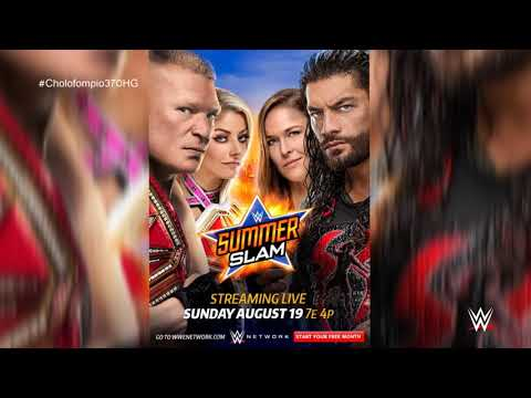 WWE SummerSlam 2018 1st Official Theme Song -