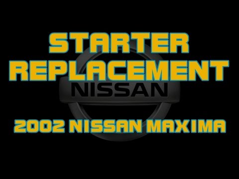 2002 Nissan Maxima 3 5 How To Replace The Starter