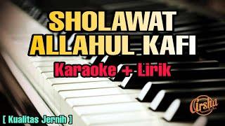 Karaoke ALLAHUL KAFI ( Karaoke + Lirik ) Kualitas Jernih