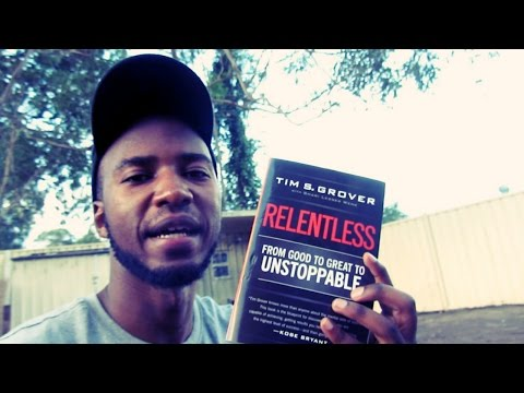 Relentless: From good to great to unstoppable | Tim Grover | Essential Reading